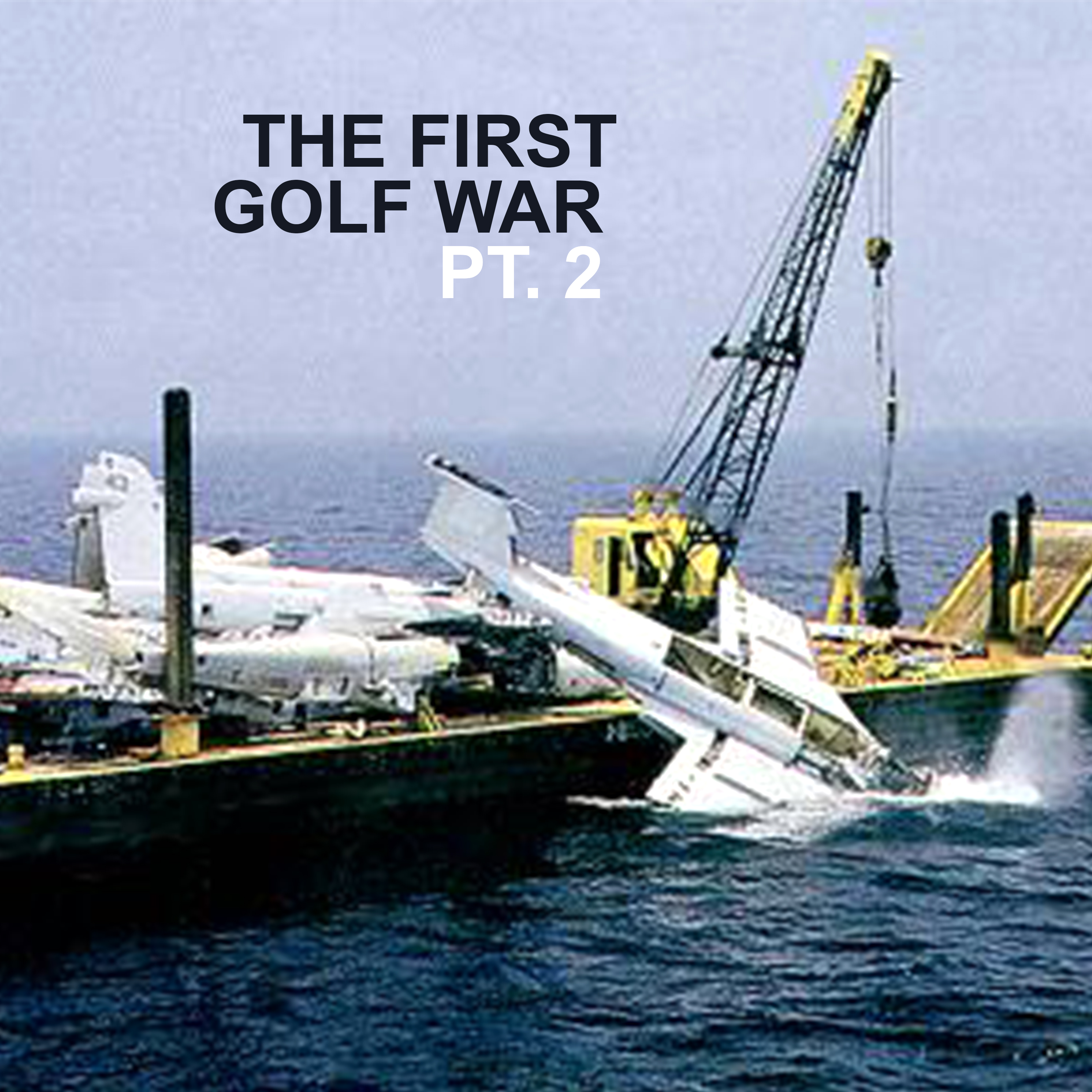The First Golf War - Pt. 2